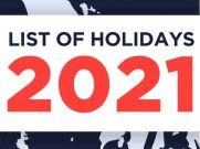 List of Holidays : नए साल 2021 में कब-कब होंगी छुट्टियां
