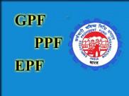 GPF, PPF और EPF में अंतर समझे यहां पर