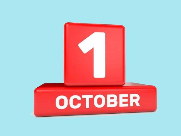 1 अक्टूबर से लागू होंगे कई अहम बदलाव, आपकी जेब पर पड़ेगा असर