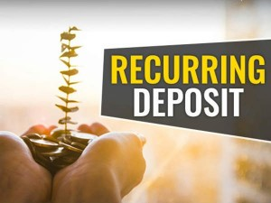 Recurring Deposit Money Will Be Safe And You Will Get High Interest